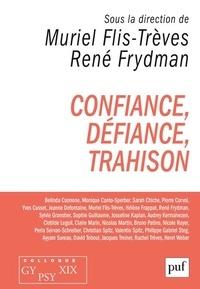 Muriel Flis-Trèves et René Frydman - Confiance, défiance, trahison - Colloque GYPSY XIX.