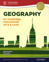 Muriel Fretwell et David Kelly - Geography for Cambridge International AS & A Level.
