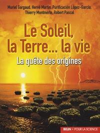 Deedr.fr Le Soleil, la Terre... la vie - La quête des origines Image