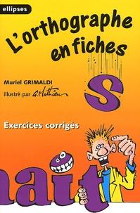 Lorthographe en fiches. Exercices corrigés.pdf