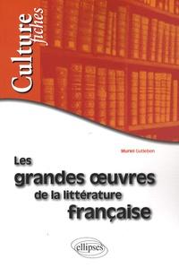 Muriel Gutleben - Les grandes oeuvres de la littérature française.