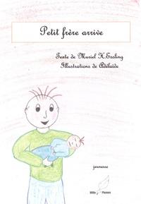 Muriel H Essling - Petit frère arrive.