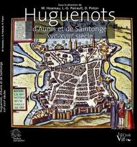 Huguenots dAunis et de Saintonge - XVIe-XVIIIe siècle.pdf