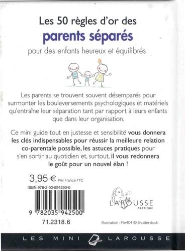 Les 50 règles d'or des parents séparés. Pour des enfants heureux et équilibrés