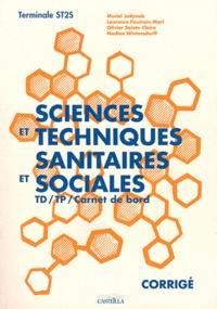 Muriel Jedynak et Laurence Poutrain Mari - Sciences et techniques sanitaires et sociales Tle ST2S - Livre du professeur.