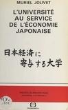 Muriel Jolivet et Philippe Pons - L'Université au service de l'économie japonaise.