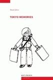 Muriel Jolivet - Tokyo Memories - Journal 1995-2005.