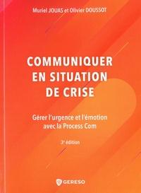 Communiquer en situation de crise - Muriel Jouas |