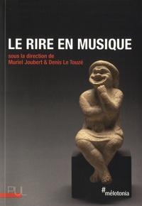 Muriel Joubert et Denis Le Touzé - Le rire en musique.