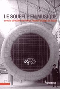 Muriel Joubert et Denis Le Touzé - Le souffle en musique.