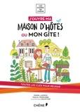Muriel Lacroix et Pascal Pringarbe - J'ouvre ma maison d'hôtes ou mon gîte !.