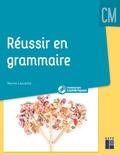 Muriel Lauzeille - Réussir en grammaire - CM. 1 Cédérom