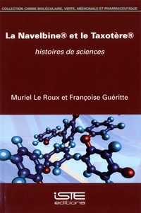 Goodtastepolice.fr La Navelbine et le Taxotère - Histoires de sciences Image