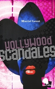 Muriel Levet - Hollywood scandales.