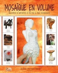 Muriel Ligerot - Mosaïque en volume - Galeries d'artistes et 6 pas à pas techniques.