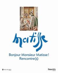 Muriel Marland-Militello - Bonjour Monsieur Matisse ! - Rencontre(s).