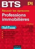 Muriel Mestre-Mahler et Emmanuel Béal dit Rainaldy - BTS Professions immobilières - 2e éd. - Réussir les épreuves.