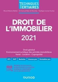 Muriel Mestre-Mahler et Emmanuel Béal dit Rainaldy - Droit de l'immobilier - Droit général, Environnement juridique des activités immobilières, Vente - Location - Copropriété.