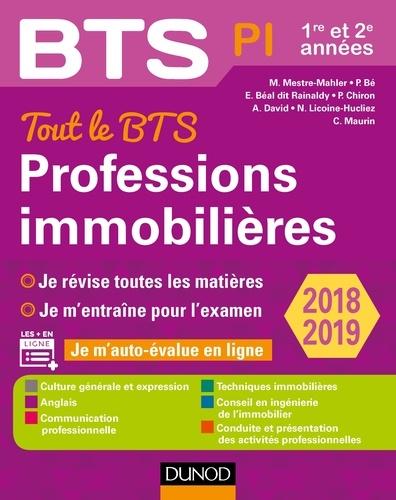 Muriel Mestre-Mahler et Emmanuel Béal dit Rainaldy - Tout le BTS Professions immobilières - 2018/2019 - 1re et 2e années.