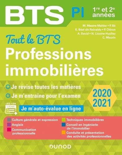 Muriel Mestre-Mahler et Emmanuel Béal dit Rainaldy - Tout le BTS Professions immobilières - 2020-2021 - 1re et 2e années.