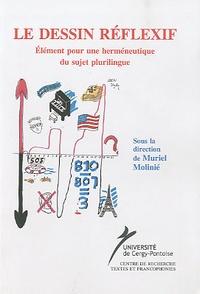 Muriel Molinié - Le dessin réflexif - Elément pour une herméneutique du sujet plurilingue.