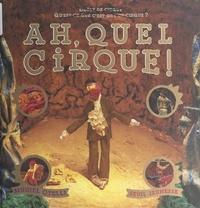 Muriel Otelli et Philippe Ughetto - Ah, quel cirque ! - Ouverture le 2 février à dix-huit heures trente.