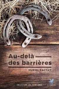 Muriel Pactat - Au-dela des barrières.