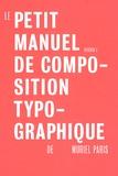 Muriel Paris - Le petit manuel de composition typographique - Version 3.
