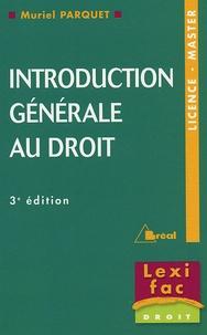 Muriel Parquet - Introduction générale au droit.
