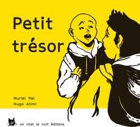 Muriel Pat et Hugo Alimi - Petit trésor.