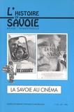 Muriel Pignal et Michel Najar - La Savoie au cinéma - Pour une histoire du cinéma savoyard.