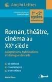 Muriel Plana - Roman, théâtre, cinéma au XXeme siècle.