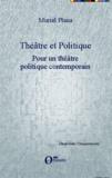 Muriel Plana - Théâtre et politique - Tome 2, Pour un théâtre politique contemporain.