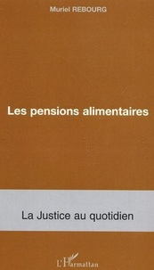 Muriel Rebourg - Les pensions alimentaires.