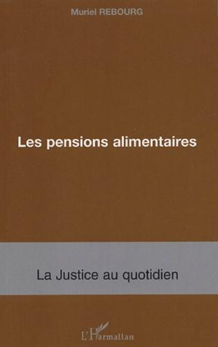 Muriel Rebourg - Les pensions alimentaires.