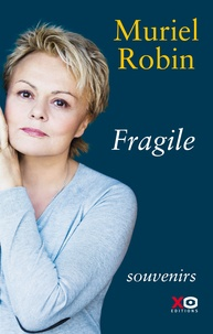 Téléchargements ebooks gratuitement Fragile par Muriel Robin MOBI in French