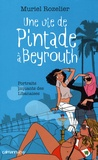 Muriel Rozelier - Une vie de Pintade à Beyrouth.