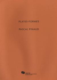 Muriel Ryngaert et Franck Lamy - Plates-formes, Pascal Pinaud.
