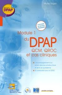 Module 1 du DPAP : QCM, QROC et cas cliniques - Laccompagnement dun enfant dans les activités déveil et de la vie quotidienne.pdf
