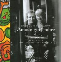 """Muriel Salmon et Serge Salmon - Amour, gingembre & comédie - 88 recettes des """"4 chats"""" de Trouville."""