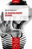 Muriel Salmona - Le harcèlement sexuel.