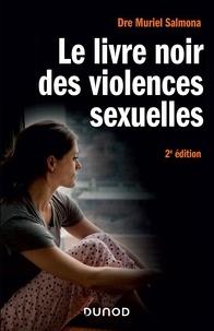Muriel Salmona - Le livre noir des violences sexuelles - 2e éd..