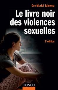 Muriel Salmona - Le livre noir des violences sexuelles.