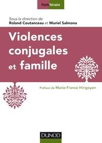 Roland Coutanceau et Muriel Salmona - Violences conjugales et famille.