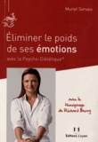 Muriel Servais - Eliminer le poids de ses émotions avec la Psycho-Diététique.