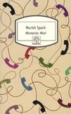 Muriel Spark - Memento Mori.