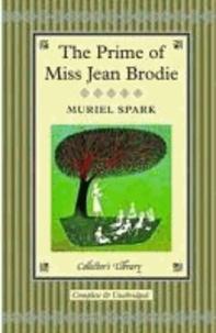 Muriel Spark - The Prime of Miss Jean Brodie.