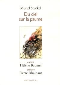 Muriel Stuckel - Du ciel sur la paume.