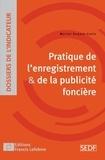 Muriel Suquet-Cozic - Pratique de l'enregistrement & de la publicité foncière.