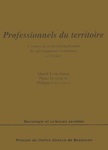 Muriel Tapie-Grime et Pierre Teisserenc - Professionnels du territoire - L'espace de professionnalisation des développeurs territoriaux en France.